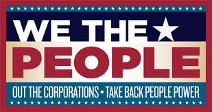 WE THE PEOPLE OUT THE CORPORATiONS