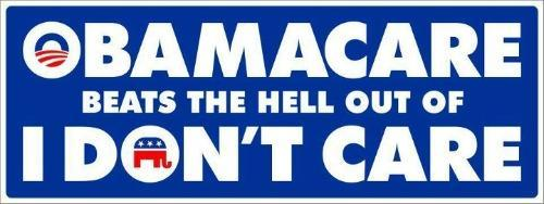 0BAMA CARE BEATS THE HELL OUT OF THE REPUBLiCANS i DONT CARE